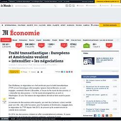 «intensifier» les négociations - Le Monde 06/02/15