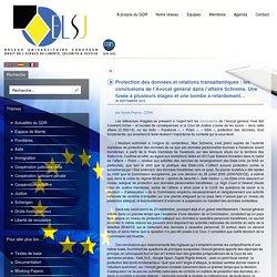 Protection des données et relations transatlantiques : les conclusions de l'Avocat général dans l'affaire Schrems. Une fusée à plusieurs étages et une bombe à retardement…