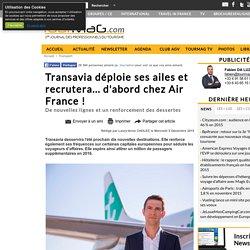 Transavia déploie ses ailes et recrutera... d'abord chez Air France !