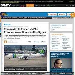 Transavia: le low cost d'Air France ouvre 17 nouvelles lignes
