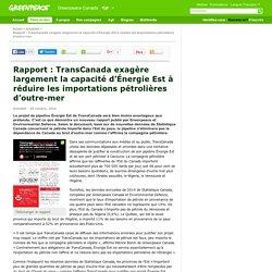 Rapport: TransCanada exagère largement la capacité d'Énergie Est à réduire les importations pétrolières d'outre-mer