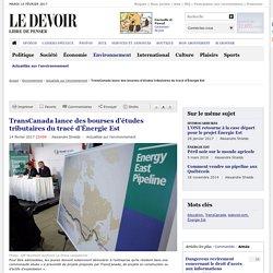 TransCanada lance des bourses d'études tributaires du tracé d'Énergie Est
