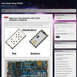 Make your own transceiver with a Dorji DRA818U or DRA818V