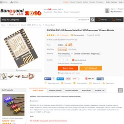 ESP8266 ESP-12E Remote Serial Port WIFI Transceiver Wireless Module Sale-Banggood.com