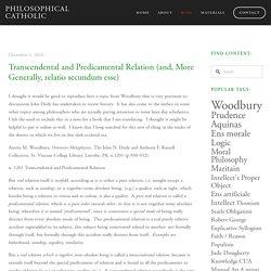 Transcendental and Predicamental Relation (and, More Generally, relatio secundum esse) — Philosophical Catholic