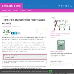 Transcribe. Transcrire des fichiers audio en texte