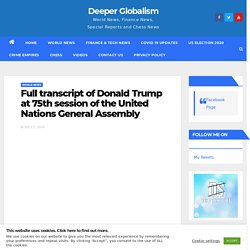Full transcript of Donald Trump at 75th session of the United Nations General Assembly - Deeper Globalism
