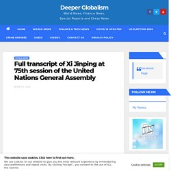 Full transcript of Xi Jinping at 75th session of the United Nations General Assembly - Deeper Globalism