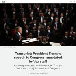 Transcript: President Trump's speech to Congress, annotated by Vox staff