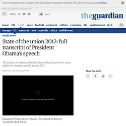 State of the union 2012: full transcript of President Obama's speech | World news