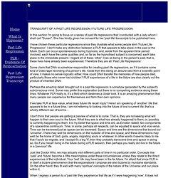 Transcript of a Past Life Regression/Future Life Progression