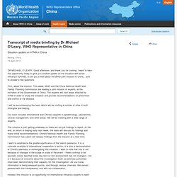 Transcript of media briefing by Dr Michael O'Leary, WHO Representative in China