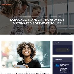 Language Transcription: Which Automated Software to Use