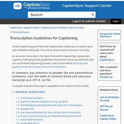 Transcription Guidelines for Captioning – CaptionSync Support Center