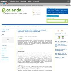 Transcription collaborative et édition numérique de manuscrits : enjeux, outils, perspectives
