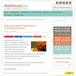 Master List of Work at Home General Transcription Companies - Real Ways to Earn