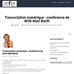 Transcription numérique : conférence de Britt-Mari Barth La révolution cognitive et la révolution numérique