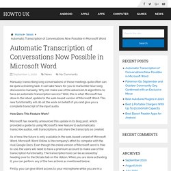 Automatic Transcription of Conversations Now Possible in Microsoft World
