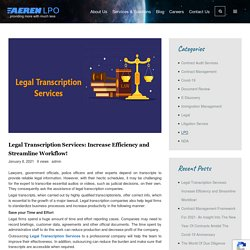 Legal Transcription Services: Increase Efficiency and Streamline Workflow!