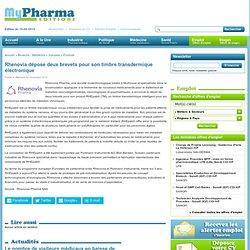» Rhenovia dépose deux brevets pour son timbre transdermique électronique MyPharma Editions