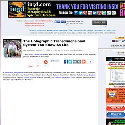 The Holographic Transdimensional System You Know As Life | in5d.com | Esoteric, Spiritual and Metaphysical Database