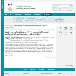 Projet transdisciplinaire (EPI) espagnol, allemand, anglais, italien et français : « ciné en VO »-Langues vivantes-Éduscol