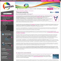 Transexualité c'est quoi ?