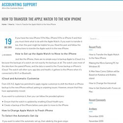 How to Transfer the Apple Watch to the New iPhone - Accounting Support