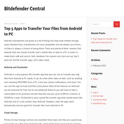 Top 5 Apps to Transfer Your Files from Android to PC – Bitdefender Central