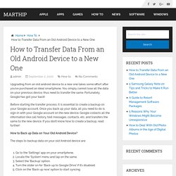 How to Transfer Data From an Old Android Device to a New One