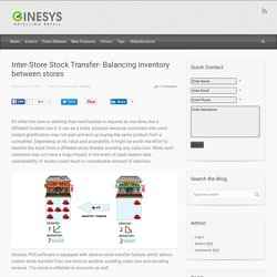 GINESYS Blog – Inter-Store Stock Transfer- Balancing inventory between stores