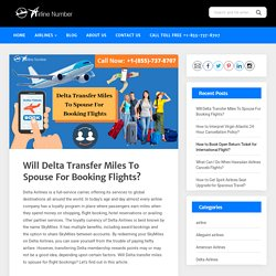 Delta Transfer Miles To Spouse For Booking Flights