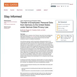 Transfer of Employees' Personal Data from Germany to the United States under German Data Privacy Law