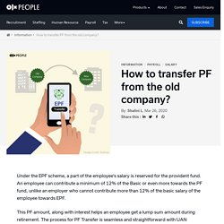 PF Transfer - How to transfer PF from the old company?