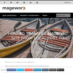 How to Transfer Magento Site From Localhost to Server