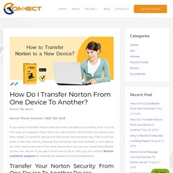 Easy Steps to Transfer Norton From One Device To Another