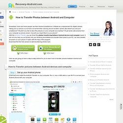 Comment faire pour transférer photos et des images entre Android et l'ordinateur