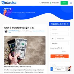 What is Transfer Pricing in Indian Economy