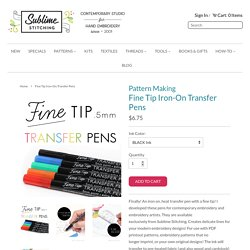 FINE TIP Iron-On Transfer Pens from Sublime Stitching