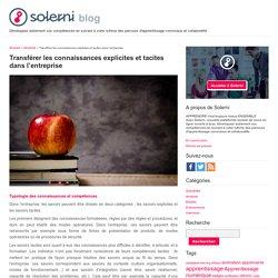 Transférer les connaissances explicites et tacites dans l'entreprise - le blog de Solerni – plateforme de MOOCs