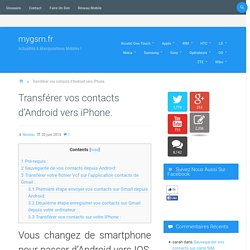 Transférer vos contacts d'Android vers iPhone.