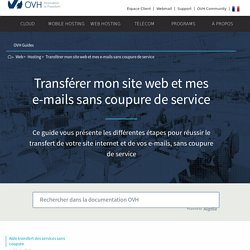 Mutualisé : transférer mon site web et mes e-mails sans coupure de service