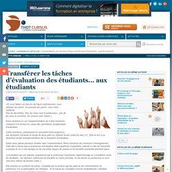 Transférer les tâches d'évaluation des étudiants... aux étudiants