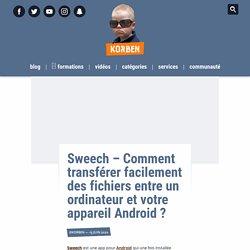 Sweech – Comment transférer facilement des fichiers entre un ordinateur et votre appareil Android ?