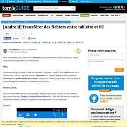[Android] Transférer des fichiers entre tablette et PC