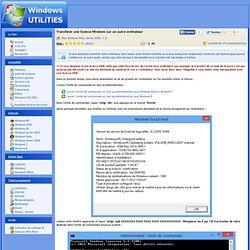 Transférer une licence Windows sur un autre ordinateur