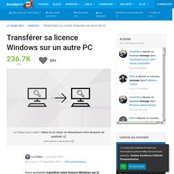 Transférer sa licence Windows sur un autre PC – Le Crabe Info