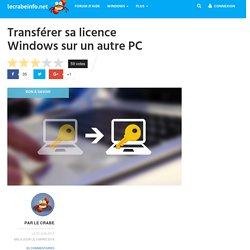 Transférer sa licence Windows sur un autre PC