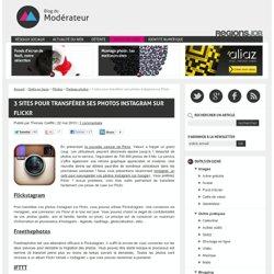 3 sites pour transférer ses photos Instagram sur Flickr