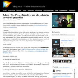 Tutoriel WordPress : Transférer son site en local au serveur de production | le blog officiel